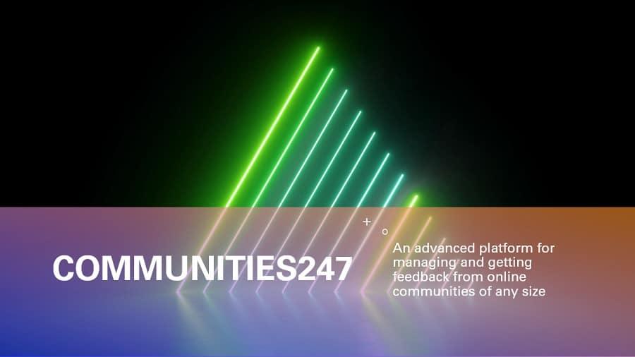 Communities247 - ideal for online communities and MROCs