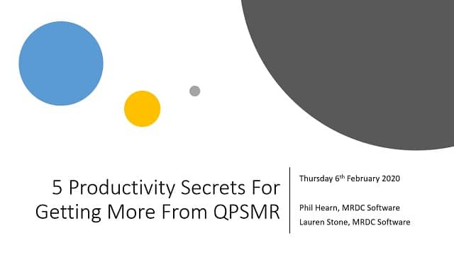 5 Productivity Secrets for getting more from QPSMR