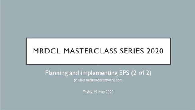 MRDCL Masterclass using EPS