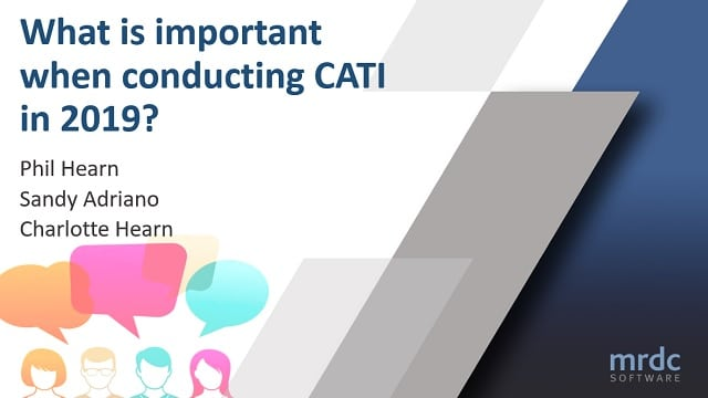 what is important when conducting CATI